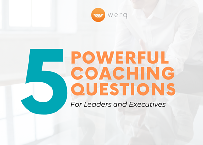 POWERFUL COACHING QUESTIONS FOR LEADERS